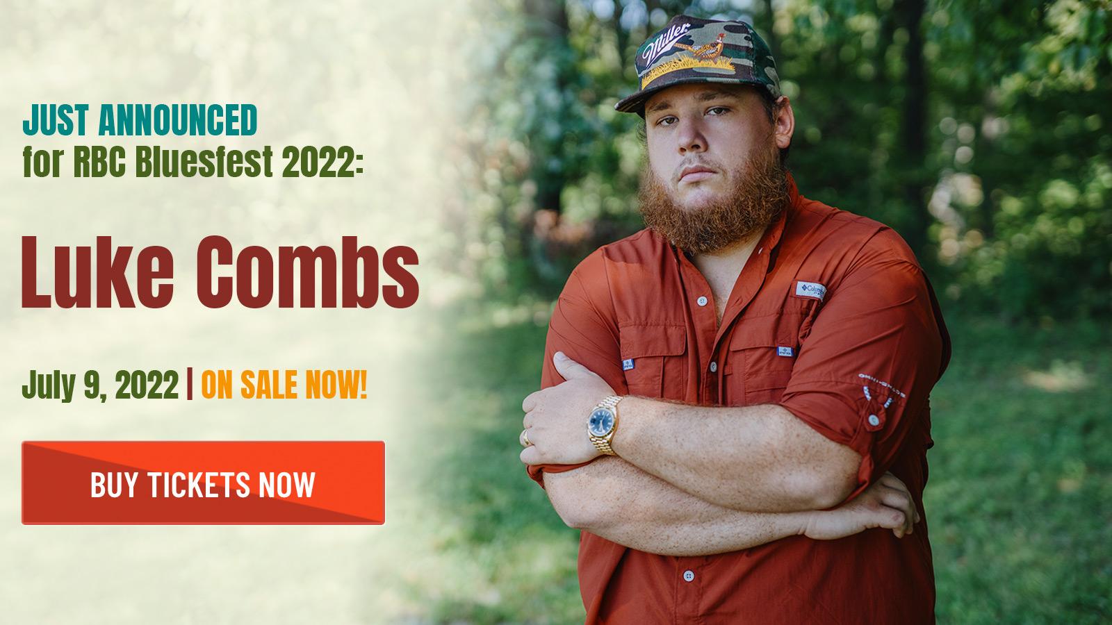 Luke Combs - July 9th, 2022 - On Sale Now!