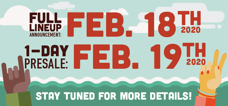 Presale - Tuesday February 18th 2020 and 1-day presale on February 19th 2020