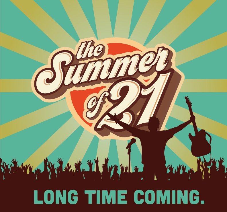 Summer of '21 - Long Time Coming